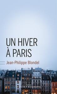 Un hiver à Paris de Jean-Philippe Blondel